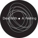 Deal With A Feeling